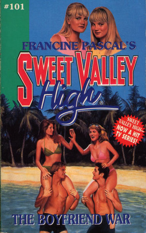 The Boyfriend War (Sweet Valley High, #101)