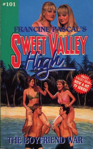 The Boyfriend War (Sweet Valley High, #101)