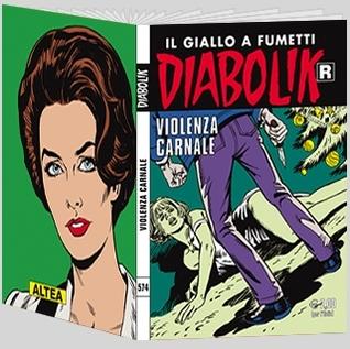 Diabolik R n. 574: Violenza carnale
