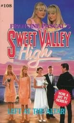 Left at the Altar! (Sweet Valley High, #108)