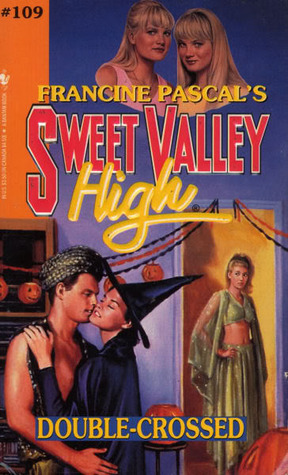 Double-Crossed (Sweet Valley High, #109)