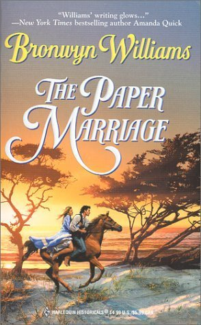 The Paper Marriage (Harlequin Historical #524)