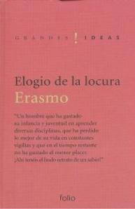 Elogio de la locura by Erasmus