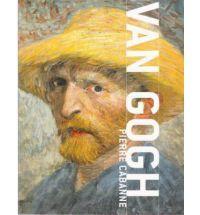 Vincent Van Gogh by Pierre Cabanne