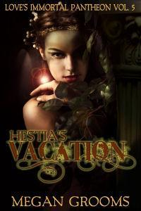 Hestia's Vacation