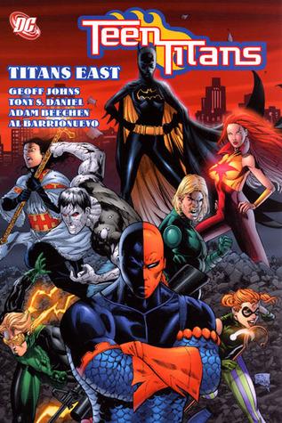 Teen Titans, Vol  7: Titans East by Geoff Johns
