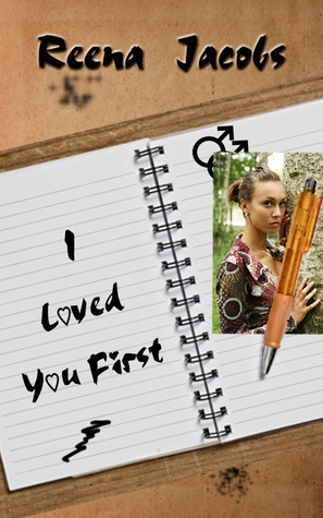 I Loved You First by Reena Jacobs