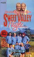Elizabeths Rival(Sweet Valley High 123)