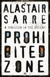 Prohibited Zone by Alastair Sarre