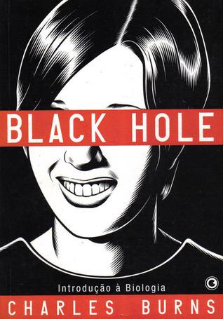 Black Hole: Introdução à Biologia (Black Hole, #1)