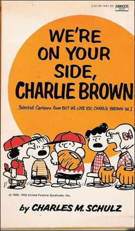 We're On Your Side, Charlie Brown (Peanuts Coronet, #16)