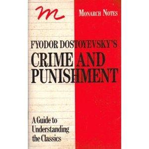 Fyodor Dostoyevsky's Crime and Punishment (Monarch Notes)