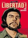 ¡Libertad! Che Guevara