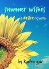 Summer Wishes (Desire, #1.5)