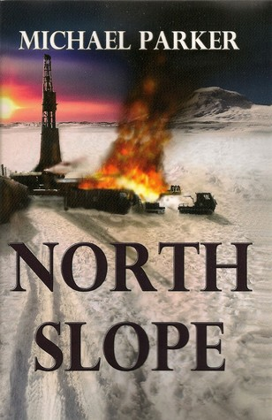 North Slope by Michael              Parker