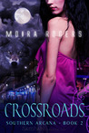 Crossroads by Moira Rogers