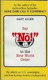 """Say """"No!"""" to the New World Order"""