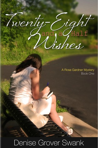 Twenty-Eight and a Half Wishes by Denise Grover Swank