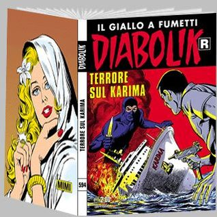 Diabolik R n. 594: Terrore sul Karima