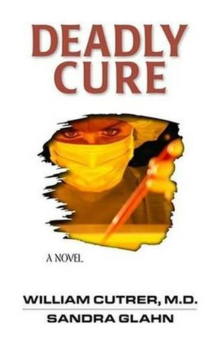 Deadly Cure (Bioethics #2)