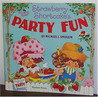 Strawberry Shortcake's Party Fun