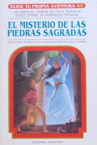 El misterio de las piedras sagradas (Elige Tu Propia Aventura, #44)