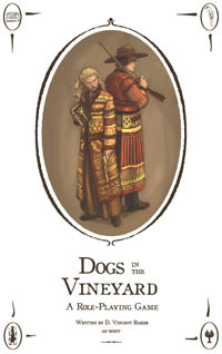 Dogs in the Vineyard by D. Vincent Baker