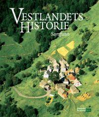 Vestlandets Historie : samfunn