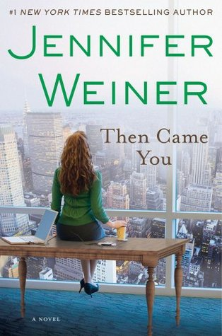 Image result for jennifer weiner then came you