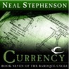 Currency by Neal Stephenson