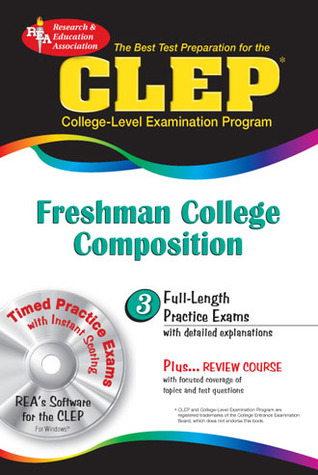 clep freshman college composition with essay College composition/ college composition modular examination guide many clep test centers and college libraries will have the sampler installed on computers in.