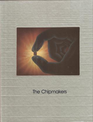 Chipmakers, The