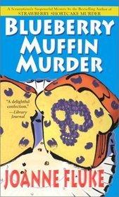 Blueberry Muffin Murder (Hannah Swensen, #3)