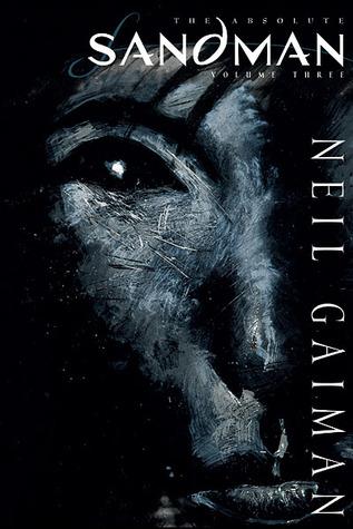 The Absolute Sandman, Volume Three by Neil Gaiman