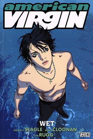 American Virgin, Volume 3: Wet
