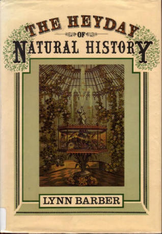 The Heyday Of Natural History, 1820 1870