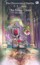 The Silver Chair: Kursi Perak (Chronicles of Narnia, #6)