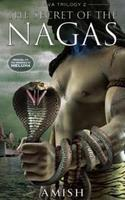 The Secret of the Nagas (Shiva Trilogy #2)