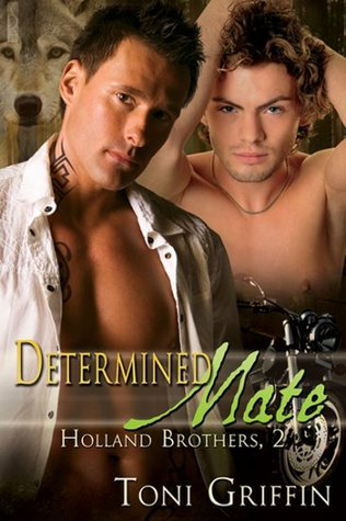 Determined Mate (Holland Brothers #2)