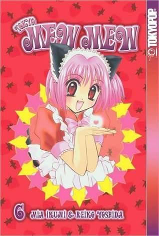 Tokyo Mew Mew, Vol. 6 by Mia Ikumi