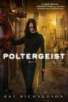 Poltergeist (Greywalker, #2)