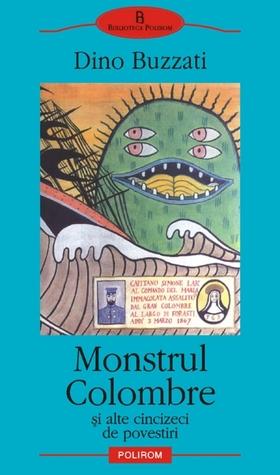 Monstrul Colombre şi alte cincizeci de povestiri