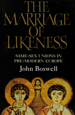 The Marriage Of Likeness by John Boswell