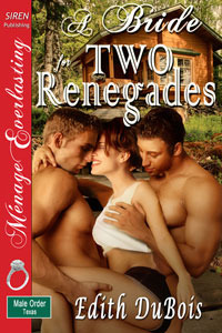 A Bride for Two Renegades by Edith DuBois