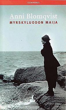 Myrskyluodon Maija (#1-3)
