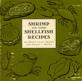 Shrimp and other Shellfish Recipes