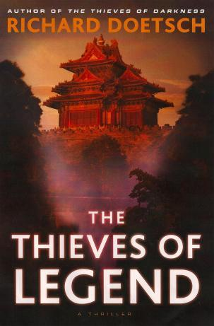 The Thieves Of Legend by Richard Doetsch