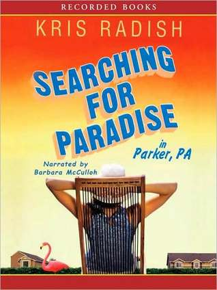 Ebook Searching for Paradise in Parker, PA by Kris Radish DOC!