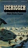 Icerigger by Alan Dean Foster