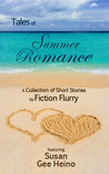 Tales of Summer Romance by Susan Gee Heino
